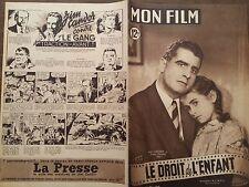 """MON FILM 1949 N 142 """" LE DROIT DE L' ENFANT """": JEAN CHEVRIER et FRANCE VERNILLAT"""