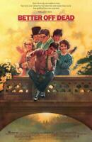 Better Off Dead Movie POSTER 11 x 17, John Cusack, David Ogden Stiers, A