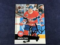 H3-40 HOCKEY CARD - ALAIN COTE MONTREAL - CARD #417 - 1991 PRO SET - AUTOGRAPHED