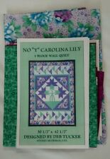 No Y Carolina Lily One Block Wall Hanging Quilt Pattern and Fabric
