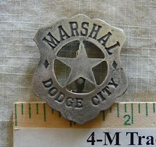 MARSHAL DODGE CITY BADGE (OLD WEST LAWMAN BADGES) FREE SHIPPING