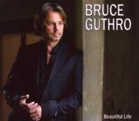 BRUCE GUTHRO - BEAUTIFUL LIFE  CD NEU