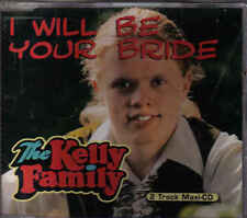 The Kelly Family-I Will Be Your Bride cd maxi single