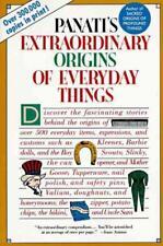 PANATI'S EXTRAORDINARY ORIGINS OF EVERYDAY THINGS - PANATI, CHARLES - NEW PAPERB