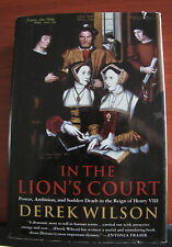 In the Lion's Court- Power, Ambition, and Sudden Death of Henry VI - Wilson 2002