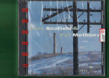 JOHN SCOFIELD / PAT METHENY - I CAN SEE YOUR HOUSE FROM HERE CD NUOVO SIGILLATO