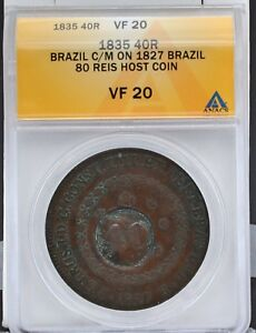 Brazil 1835 40 Reis Countermark on 1827 Brazil 80 Reis Host Coin ANACS VF 20