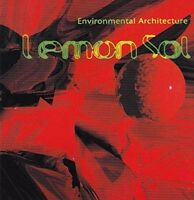 Lemon Sol Environmental architecture (1994) [CD]