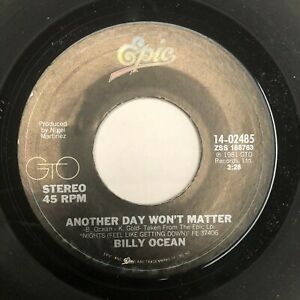 BILLY OCEAN 45 Another Day Wont Matter EPIC 02485 funk soul boogie disco