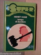TEMPO DI DECIDERE Henry Kane Claudio Lo Monaco Mondadori I super 1975 romanzo di
