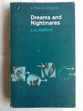 J A HADFIELD.DREAMS AND NIGHTMARES.SB RP 71,A294