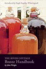 River Cottage Booze Handbook John Wright wine making beer brewing sloe gin US ed