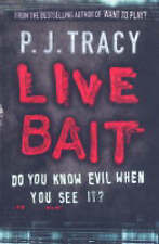 Live Bait, By P. J. Tracy,in Used but Acceptable condition