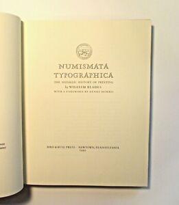 Numismata Typographica History Printing William Blades Bird & Bull Press 1992