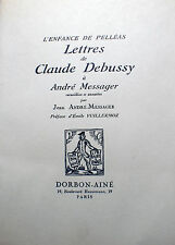DEBUSSY/LETTRES A A.MESSAGER/ED DORBON L AINE/EO/1938/330 EX!/RARE/OPERA/