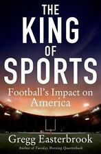 NEW - The King of Sports: Football's Impact on America