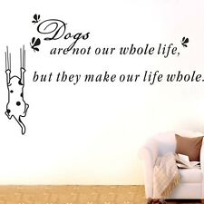 Dogs Make Our Life Whole Wall Art Quotes Stickers Home Decal Mural Decor DIY