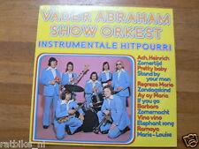 LP RECORD VINYL VADER ABRAHAM SHOW ORKEST INSTRUMENTALE HITPOURRI HEINRICH,MARIA