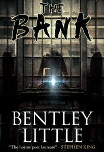 Cemetery Dance The Bank by Bentley Little (2020, Hardcover) New