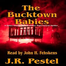 The Bucktown Babies by J.R. Pestel Audio Book MP3 File NO CD (Fast e-Delivery)