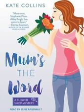 Mum's the Word by Kate Collins Audiobook Like New