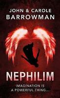 Nephilim (Orion Chronicles) by Barrowman, Carole, Barrowman, John, NEW Book, FRE