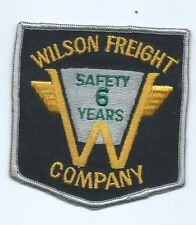 "Wilson Freight Forwarding Company ""safety 8 years"" driver patch 4-1/4X3-3/4 #975"