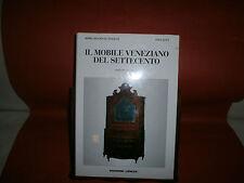 """Levy S.  """"Il mobile veneziano del '700"""" - II^  vol - De Agostini /Gorlich, 1996"""