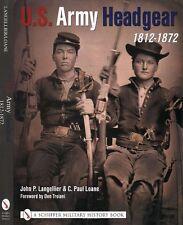 U. S. Army Headgear, 1812-1872