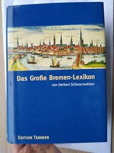 Das (1.) große Bremen - Lexikon-in 1 Band <> Herbert Schwarzwälder, TEMMEN 2002