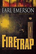 Firetrap: A Novel of Suspense by Emerson, Earl