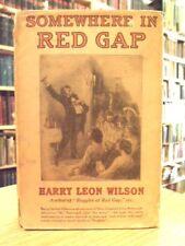 Somewhere In Red Gap by Harry Leon Wilson, 1916 John R. Neill Illustration