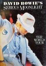 DAVID BOWIE - SERIOUS MOONLIGHT / WORLD TOUR - HARDBACK WITH DJ - 1ST EDITION