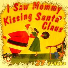 I SAW MOMMY KISSING SANTA CLAUS - 27 Xmas Tunes