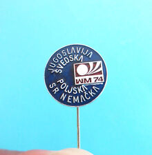 FIFA FOOTBALL WORLD CUP 1974. soccer pin badge SWEDEN POLAND GERMANY YUGOSLAVIIA