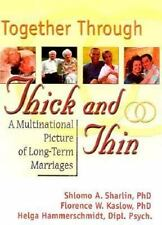 Together Through Thick and Thin: A Multinational Picture of Long-Term Marriages
