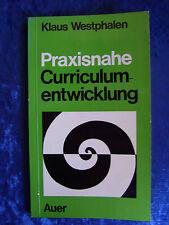 """""""Praxisnahe Curriculumentwicklung"""" von Klaus Westphalen"""