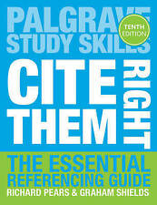 Cite Them Right: The Essential Referencing Guide (Palgrave Study Skills) PB NEW