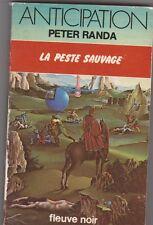 La Peste Sauvage - Peter Randa  .Fleuve Noir 1979 . état d'usage.