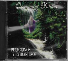 Peregrinos y Extranjeros-Comunion Intima  CD