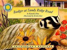 Badger at Sandy Ridge Road - a Smithsonian's Backyard Book Smithsonian Backyard