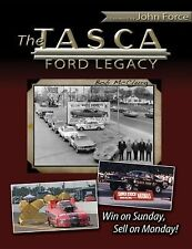 The Tasca Ford Legacy: Win on Sunday, Sell on Monday (CarTech)