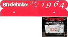 "Studebaker License Plate Topper ""Class Of"" Late"