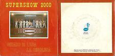 DISCO 45 GIRI    ORCHESTRA SUPERSHOW 2000 - CHIARO DI LUNA // LA RIDOLINA