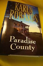 PARADISE COUNTY BY KAREN ROBARDS-Hard Cover with Dust Jacket-2000