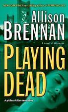 Playing Dead [Prison Break, Book 3]