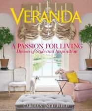 Veranda A Passion for Living: Houses of Style and Inspiration