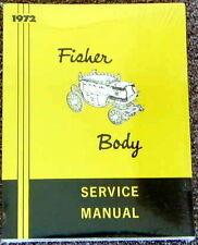 1972 Body by Fisher Service Manual GM Pontiac Chevrolet Buick Oldsmobile