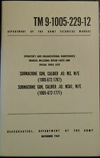 """45 Cal Submachine """"Grease Gun"""" M3 M3A1 Maintenance Manual Tm 9.1005.229.12"""