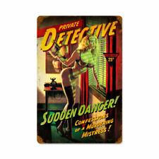 Private Detective Sudden Danger Pin Up USA Vintage Retro Sign Blechschild Schild